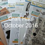 VIDEO – Cardmaking Haul – October 2016